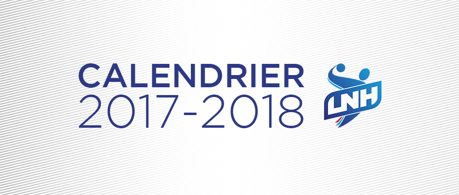 Lidl Starligue Calendrier.Le Calendrier 2017 2018 Adopte